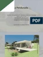 Casa Pendurada