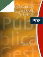 Gestao Publica Para Uma Brasil de Todos