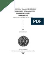 Peran Advokat Dalam Memberikan Bantuan Hukum Sebagai Aspek Pengubah Hukum Di Indonesia