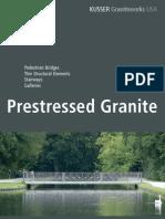 Pre Stressed Granite Bridges US