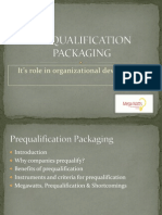 Pre Qualification Packaging