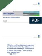 Progressive Risk Assessment