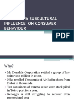 Cultural & Sub Cultural Influence on Consumer Behaviour