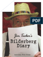 Bilderberg Diary - One Reporter's 25-Year Battle to Shine the Light on the World Shadow Government (2005) - Jim Tucker