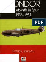 Condor, The Luftwaffe in Spain 1936 1939. Patrick Laureau