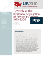 Growth in the  Residential Segregation  of Families by Income,  1970-2009
