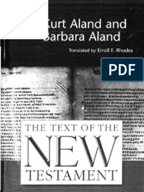 The Text of the NTestament - Critical Editions and Modern Textual