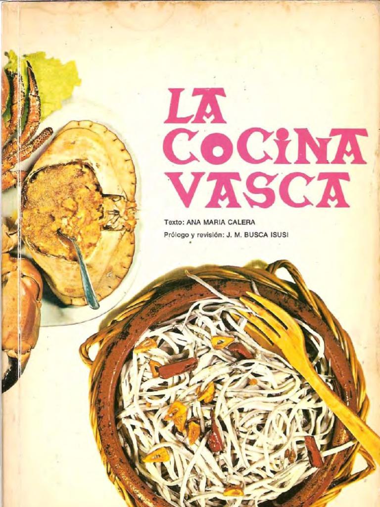 Cocina Tradicional Vasca | La Cocina Vasca Ana Maria Calera