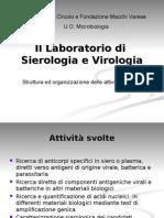 Il Lab Oratorio Di Sierologia e Di Virologia