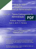 TGA Aula 14 - Teoria Contingencial da Administração