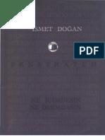 Ahmet Bozkurt, Gözün Egemenliği. İsmet Doğan Resminde Bengi-Bakışın Esemplastic İnşası ve Penetratum, İstanbul 2006, Galeri G Art.