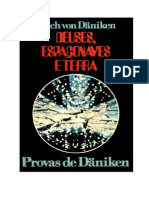 Deuses,Espaçonaves e Terra - Erich Von Däniken