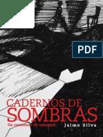 Cadernos de Sombras · Os Contornos da Miragem | Desenhos de Jaime Silva
