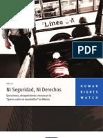 Ni Seguridad, Ni Derechos. Informe de HRW sobre México 2011
