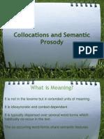 Collocations and Semantic Prosody