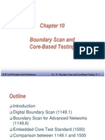 Boundary Scan and Core Based Testing