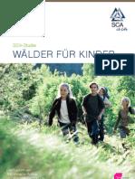 Wälder für Kinder - Studie der SCA