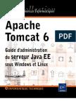 Apache Tomcat 6 Guide d'administration du serveur Java EE sous Windows et Linux[www.worldmediafiles.com]