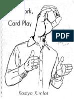 Kostya Kimlat - Card Work Card Play - Dream Magic