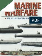 Submarine Warfare - An Illustrated History