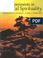 Experiments in Practical Spirituality