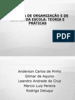O Sistem de organização e de gestão da escola teoria e pratica