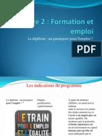 Thème 2 - Le diplome, un passeport pour l'emploi
