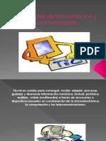 TECNOLOGIAS DE LA COMUNICACION Y LA INFORMACION
