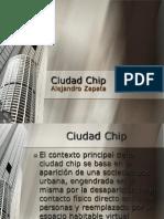 Ciudad Chip