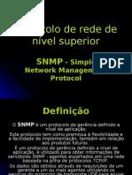 Protocolo de Rede de nível Superior SNMP