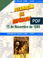 1  República Velha -   Política e Economia