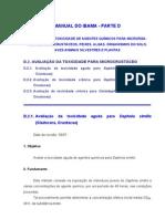 12- MANUAL DO IBAMA - PARTE D AVALIAÇÃO DA TOXICIDADE DE AGENTES QUÍMICOS PARA MICRORGA-NISMOS, MICROCRUSTÁCEOS, PEIXES, ALGAS, ORGANISMOS DO SOLO, AVES ANIMAIS SILVESTRES E PLANTAS