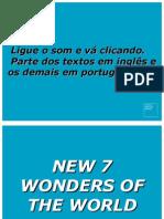 7 Novas Maravilhas Do Mundo