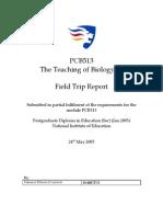 Teaching of Biology Field Trip Report