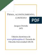 DERRIDA JACQUES - Firma Acontecimiento Contexto