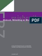 Onderzoeksverslag Misbruik Misleiding en Misverstanden_tcm35-423342
