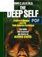 John C Lilly - Isolation TANK - THE DEEP SELF