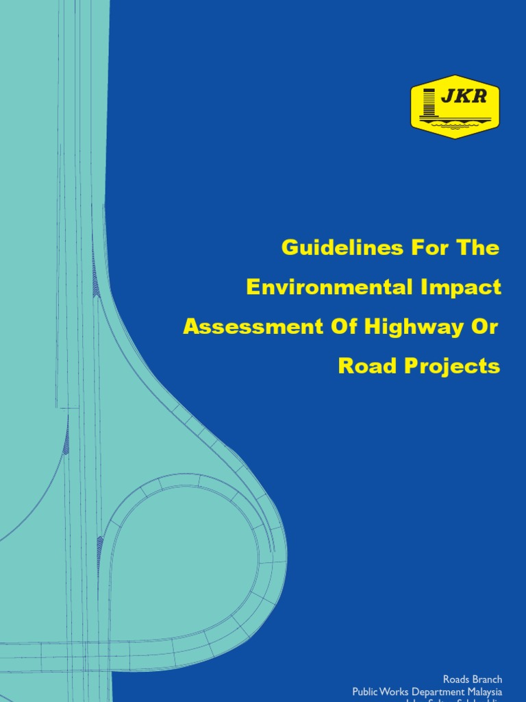Guidelines For The Environmental Impact Assessment Of Highway Or Road Projects Controlled Access Highway Environmental Impact Assessment