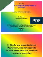 RELACIÓN DIDÁCTICA CURRÍCULO Y CONTEXTO EDUCATIVO SANDRA LÓPEZ