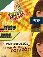 Serie JA -3, Lunes, Vivir Por Jesus Es Amar de Todo Corazon