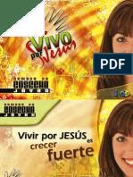 Serie JA -7, Viernes, Vivir Por Jesus Es Crecer Fuerte