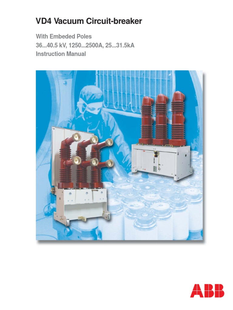 Vd4 Vacuum Circuit-breaker With Embedded Poles | Switch | Power ...