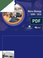 Metro Strategy 2007