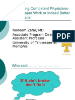 Producing Competent Physicians- More Paper Work or Indeed