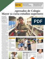 El 66 Por Ciento de Egresados Del Colegio Mayor Ya Cursa Estudios Superiores