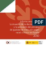 Informe anual sobre la situación de la discriminación  y la aplicación del principio  de igualdad de trato por origen  racial o étnico en España