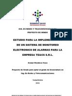 Estudio Para La Implementacion de Un Sistema de Monitoreo Electronico de Alarmas Para La Empresa Tecs