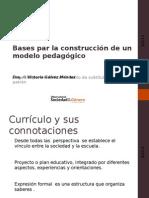 I Bases Para La Construccion de Un Modelo Pedagogico
