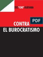 Che Guevara - Contra el burocratismo