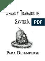 Obras y Trabajos de Santeria Para Defenderse Yamakara Mambe